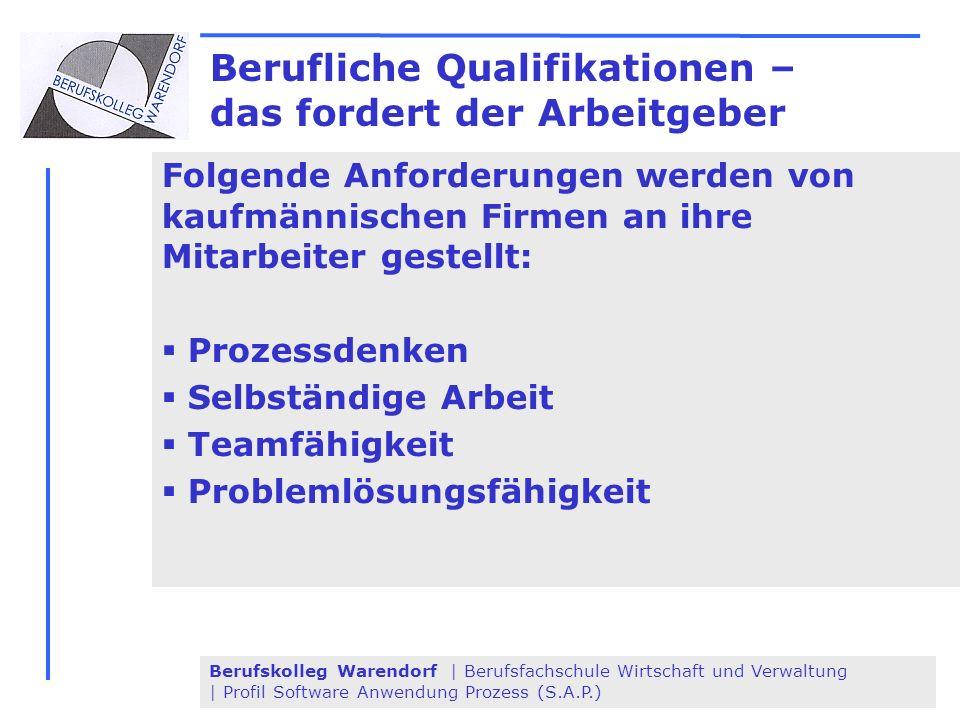 Berufskolleg Warendorf | Berufsfachschule Wirtschaft und Verwaltung | Profil Software Anwendung Prozess (S.A.P.) Berufliche Qualifikationen – das ford