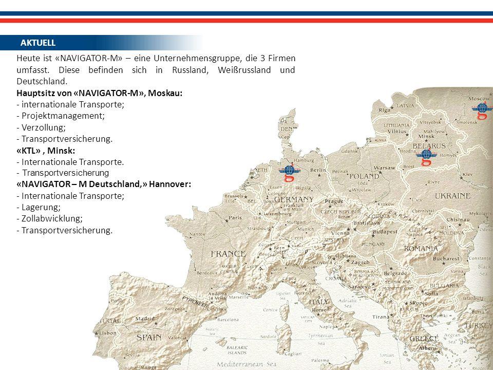 Heute ist «NAVIGATOR-M» – eine Unternehmensgruppe, die 3 Firmen umfasst. Diese befinden sich in Russland, Weißrussland und Deutschland. Hauptsitz von