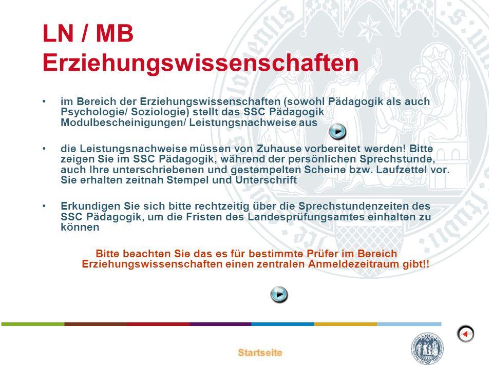 LN / MB Erziehungswissenschaften im Bereich der Erziehungswissenschaften (sowohl Pädagogik als auch Psychologie/ Soziologie) stellt das SSC Pädagogik