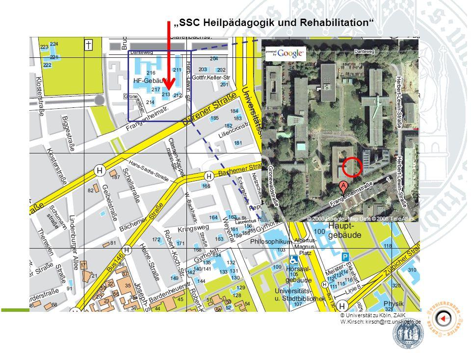 SSC Heilpädagogik und Rehabilitation © Universität zu Köln, ZAIK W.Kirsch: kirsch@rrz.uni-koeln.de © 2008 Google - Map Data © 2008 Tele Atlas.