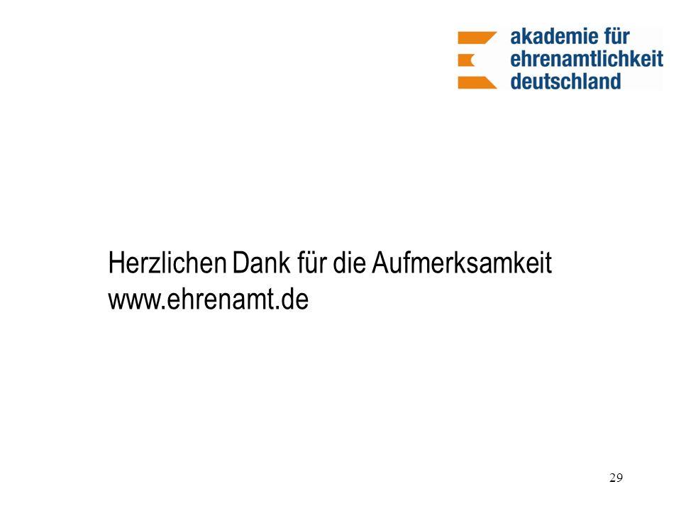 Herzlichen Dank für die Aufmerksamkeit www.ehrenamt.de 29