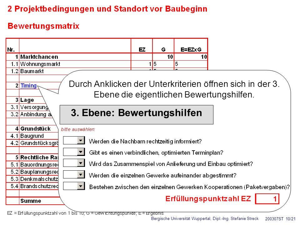 Bergische Universität Wuppertal, Dipl.-Ing. Stefanie Streck 200307ST 10/21 Durch Anklicken der Unterkriterien öffnen sich in der 3. Ebene die eigentli