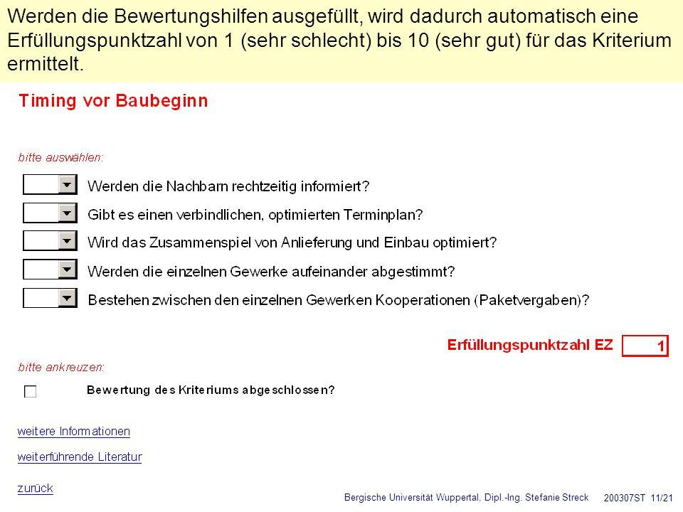 Bergische Universität Wuppertal, Dipl.-Ing. Stefanie Streck 200307ST 11/21 Werden die Bewertungshilfen ausgefüllt, wird dadurch automatisch eine Erfül
