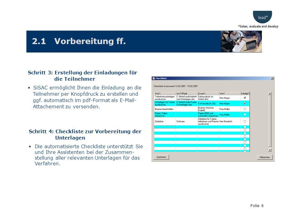 Folie 6 2.1 Vorbereitung ff.
