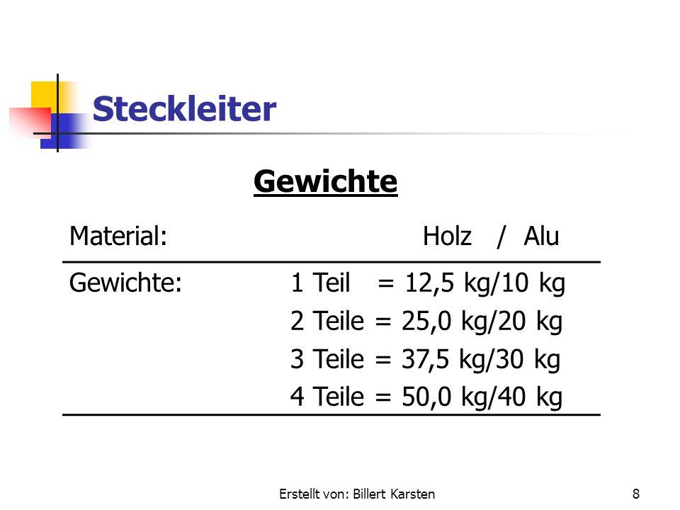 Erstellt von: Billert Karsten7 Steckleiter Maße Transportlänge:4,60 m Einsatzlängen:1 Teil = 2,70 m 2 Teile = 4,60 m 3 Teile = 6,50 m 4 Teile = 8,40 m