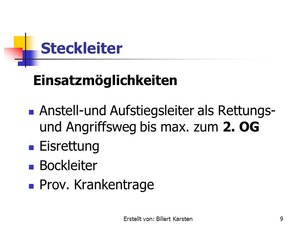 Erstellt von: Billert Karsten9 Steckleiter Anstell-und Aufstiegsleiter als Rettungs- und Angriffsweg bis max.