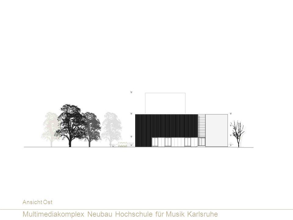 Multimediakomplex Neubau Hochschule für Musik Karlsruhe Ansicht Ost