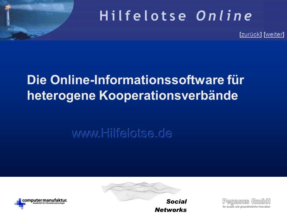 © SNC Social Networks Consulting GmbH [zurück] [weiter]zurückweiter Die Online-Informationssoftware für heterogene Kooperationsverbände