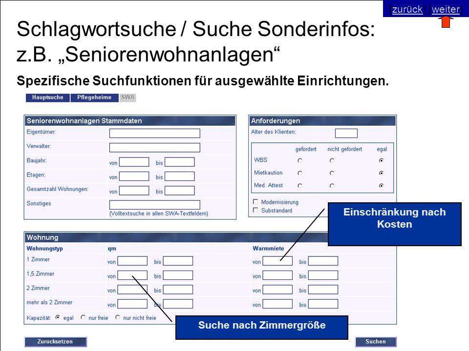 © SNC Social Networks Consulting GmbH [zurück] [weiter]zurückweiter Schlagwortsuche / Suche Sonderinfos: z.B. Seniorenwohnanlagen Suche nach Zimmergrö