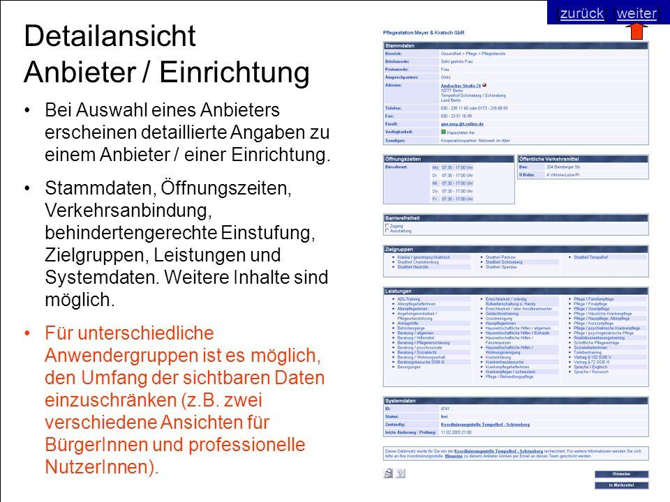 © SNC Social Networks Consulting GmbH [zurück] [weiter]zurückweiter Detailansicht Anbieter / Einrichtung Bei Auswahl eines Anbieters erscheinen detaillierte Angaben zu einem Anbieter / einer Einrichtung.