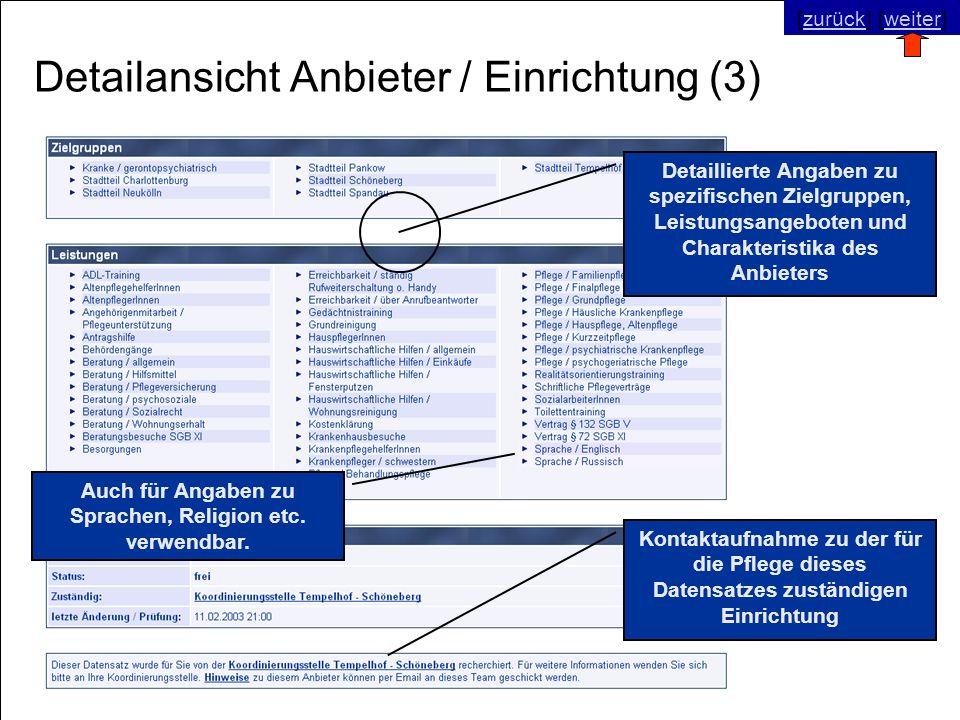 © SNC Social Networks Consulting GmbH [zurück] [weiter]zurückweiter Detailansicht Anbieter / Einrichtung (3) Kontaktaufnahme zu der für die Pflege die