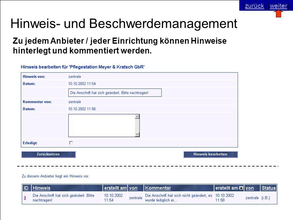 © SNC Social Networks Consulting GmbH [zurück] [weiter]zurückweiter Hinweis- und Beschwerdemanagement Zu jedem Anbieter / jeder Einrichtung können Hin