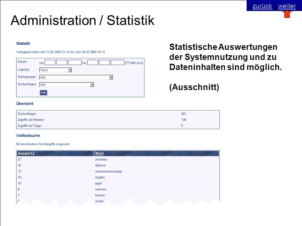 © SNC Social Networks Consulting GmbH [zurück] [weiter]zurückweiter Administration / Statistik Statistische Auswertungen der Systemnutzung und zu Dateninhalten sind möglich.