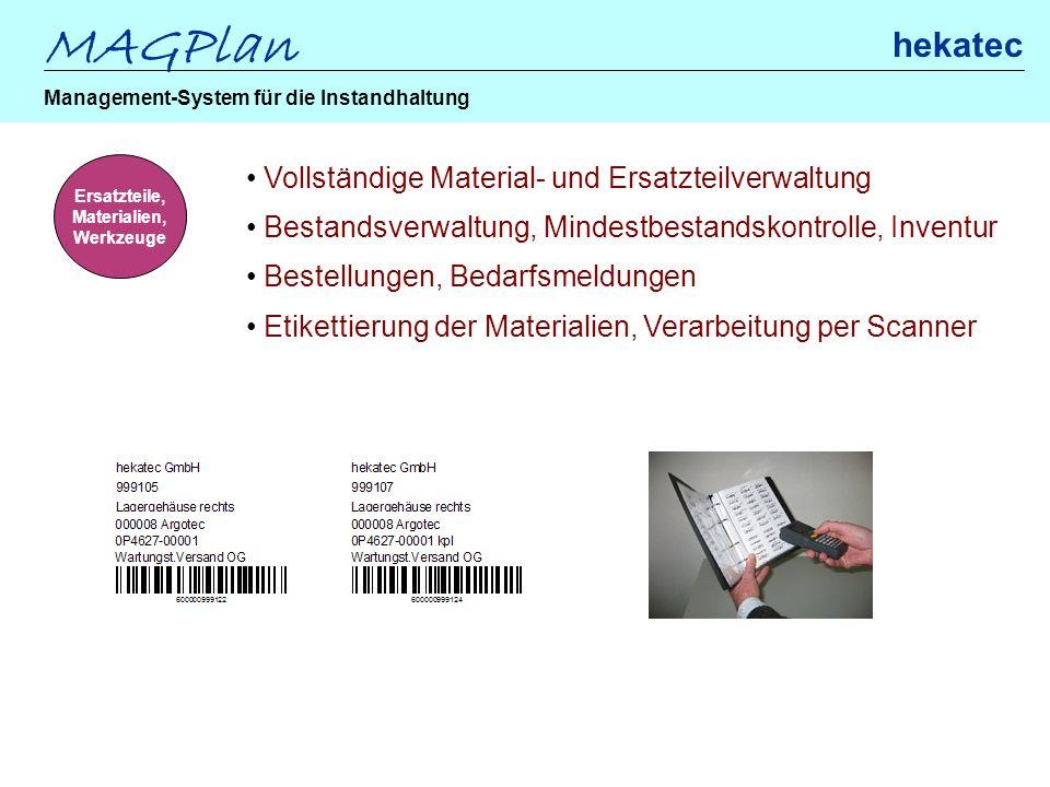 MAGPlan hekatec Management-System für die Instandhaltung Ersatzteile, Materialien, Werkzeuge Vollständige Material- und Ersatzteilverwaltung Bestandsv