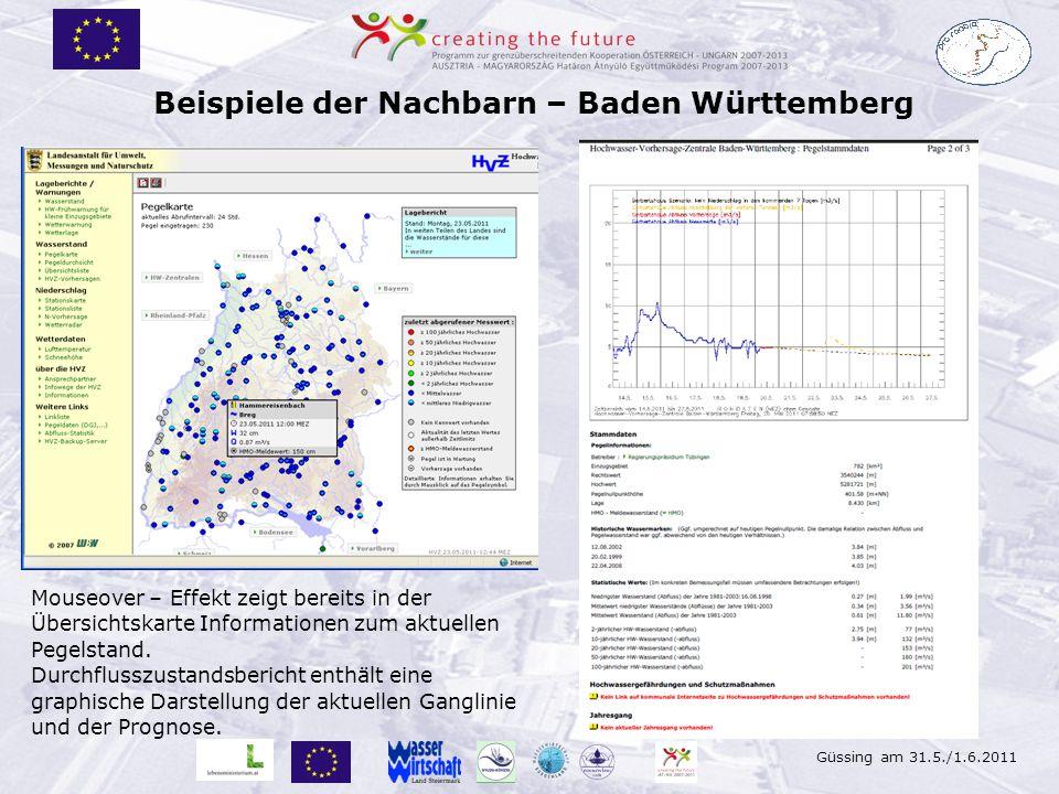 Güssing am 31.5./1.6.2011 Beispiele der Nachbarn – Baden Württemberg Mouseover – Effekt zeigt bereits in der Übersichtskarte Informationen zum aktuell