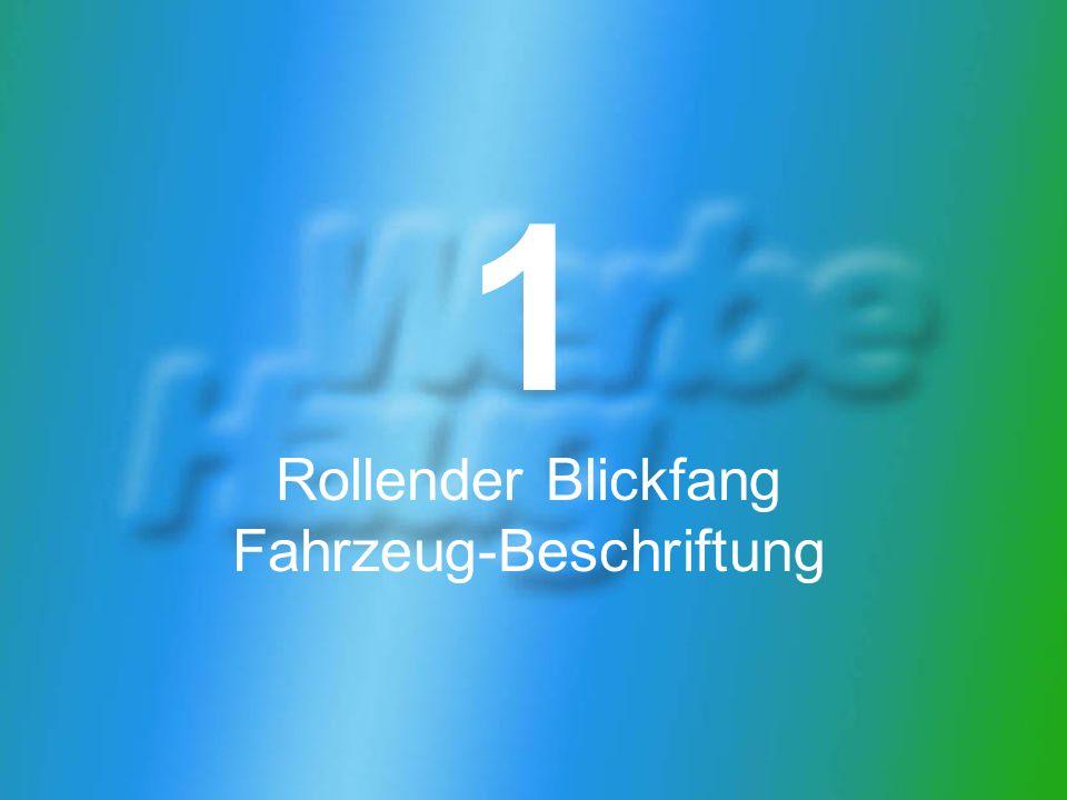 1 Rollender Blickfang: Fahrzeug-Beschriftung Eins von 430 Bonnfinanz- Fahrzeugen