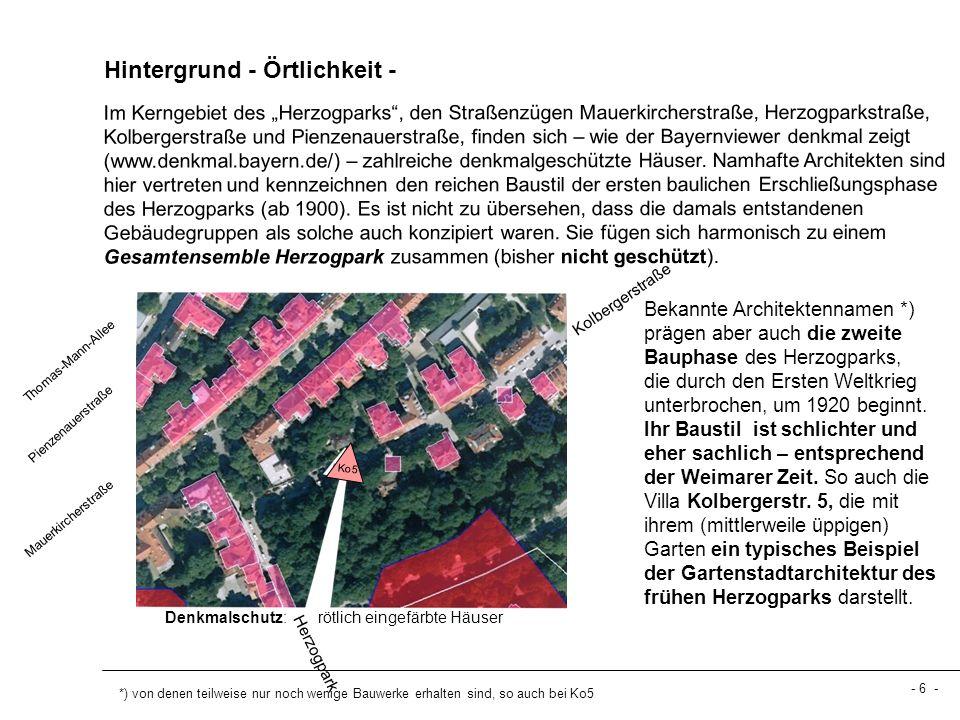 Hintergrund - Örtlichkeit - *) von denen teilweise nur noch wenige Bauwerke erhalten sind, so auch bei Ko5 Im Kerngebiet des Herzogparks, den Straßenz