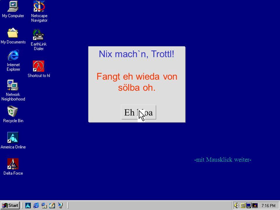 FATAL ERROR Combjuta im Oarsch.