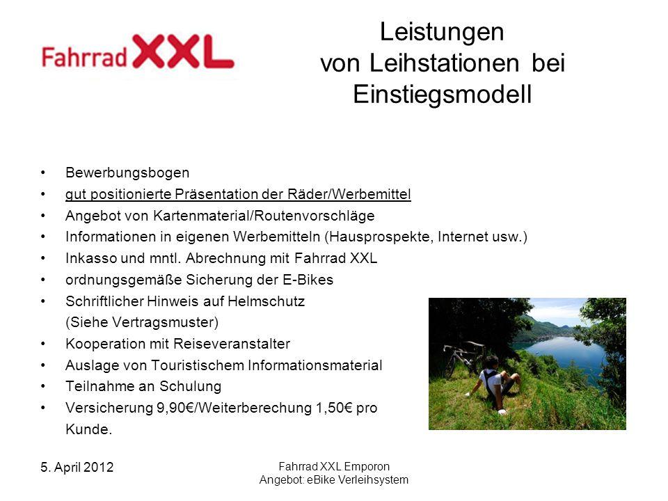 5. April 2012 Fahrrad XXL Emporon Angebot: eBike Verleihsystem Leistungen von Leihstationen bei Einstiegsmodell Bewerbungsbogen gut positionierte Präs