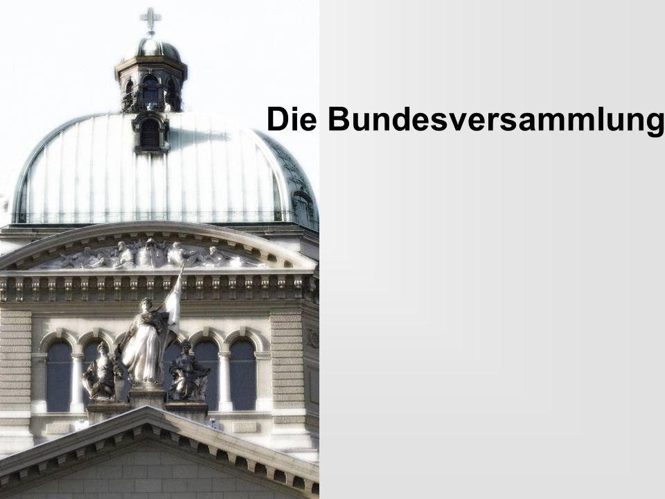 Die Bundesversammlung