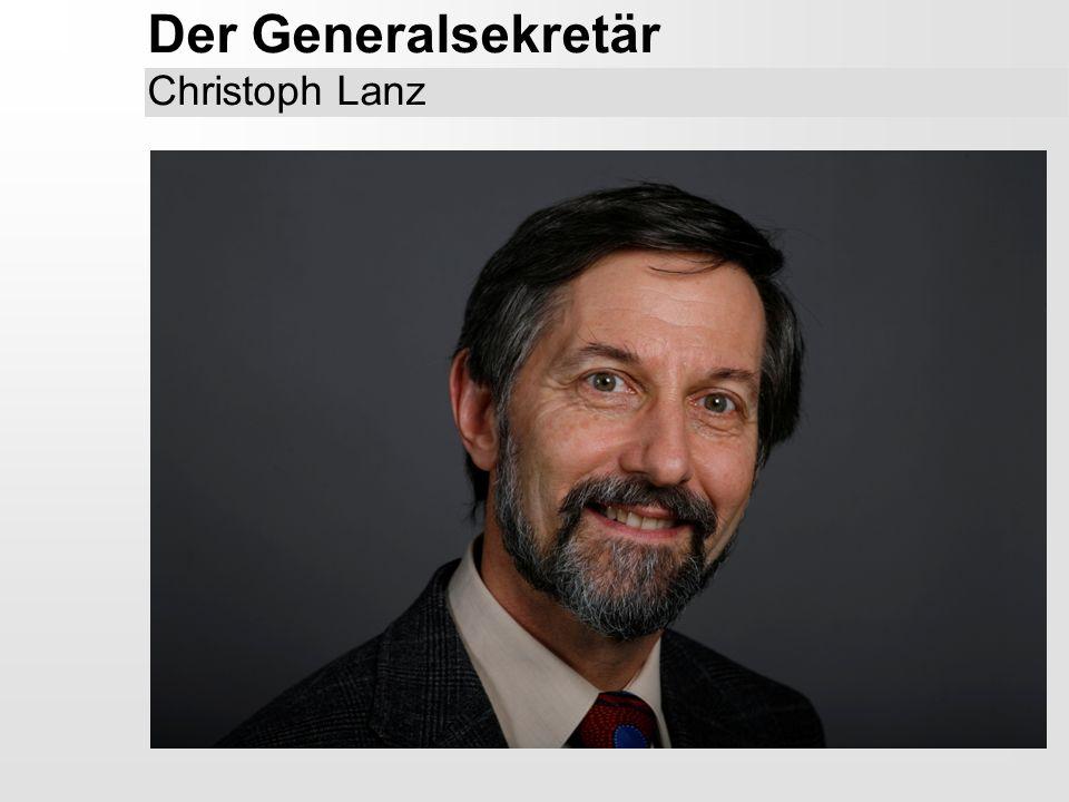 Der Generalsekretär Christoph Lanz