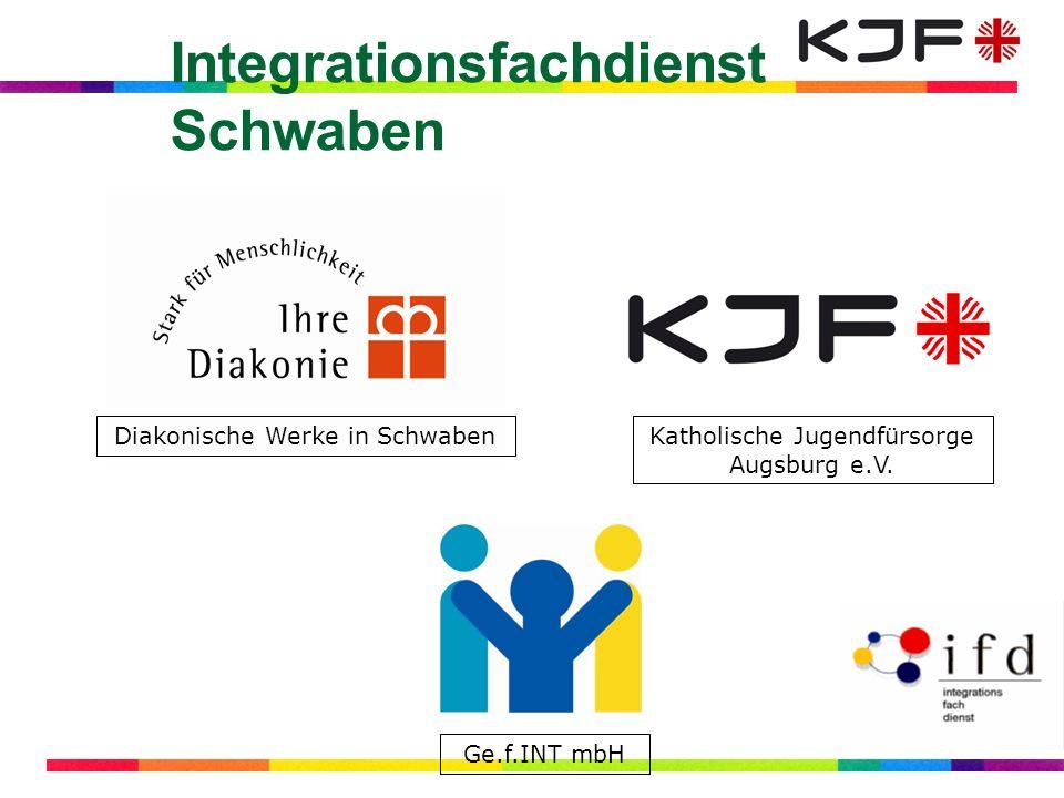 Integrationsfachdienst Schwaben Diakonische Werke in SchwabenKatholische Jugendfürsorge Augsburg e.V. Ge.f.INT mbH