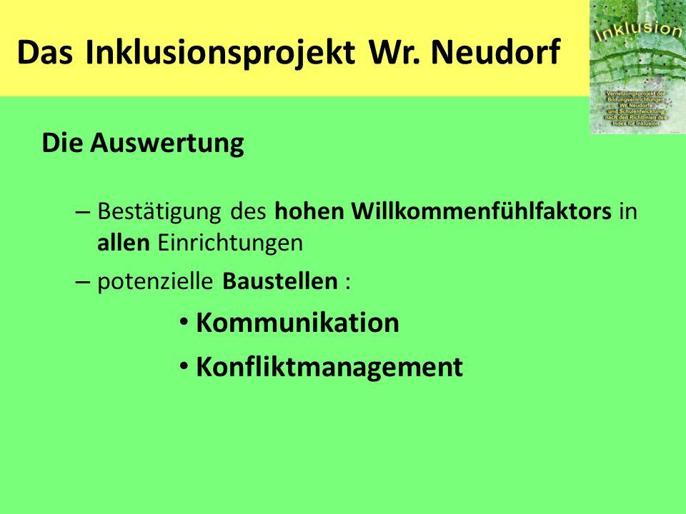 Das Inklusionsprojekt Wr. Neudorf Die Auswertung – Bestätigung des hohen Willkommenfühlfaktors in allen Einrichtungen – potenzielle Baustellen : Kommu