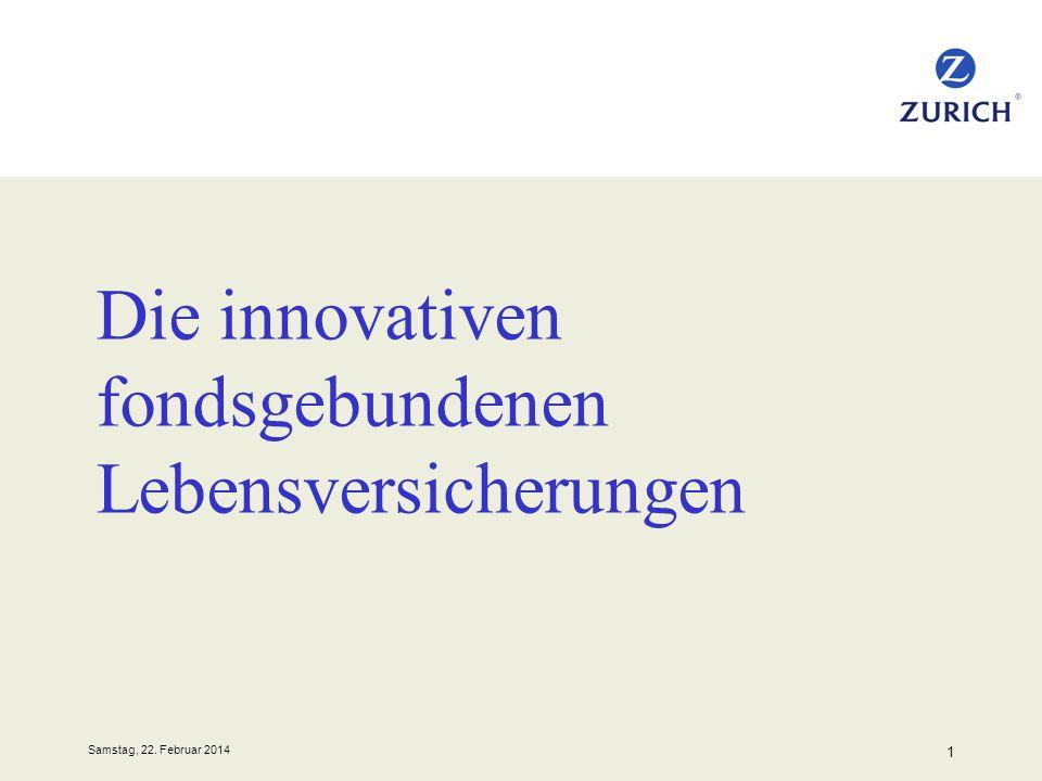 Samstag, 22. Februar 2014 1 Die innovativen fondsgebundenen Lebensversicherungen