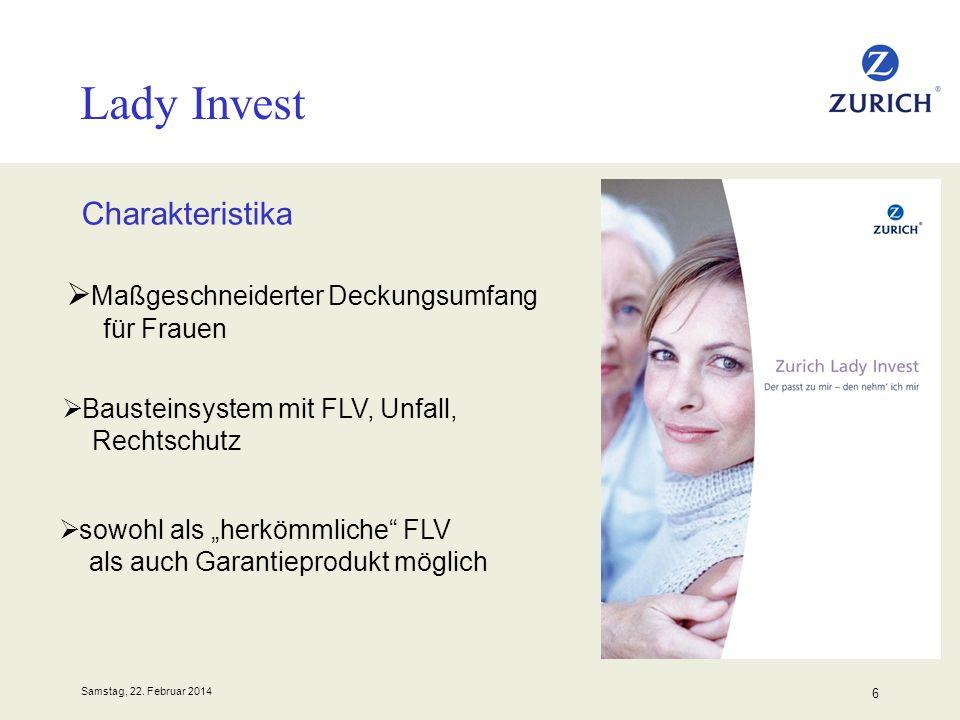 Samstag, 22. Februar 2014 6 Lady Invest Charakteristika Maßgeschneiderter Deckungsumfang für Frauen sowohl als herkömmliche FLV als auch Garantieprodu