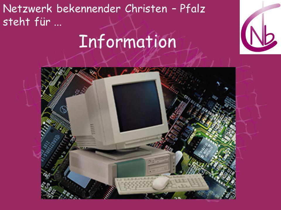 Netzwerk bekennender Christen – Pfalz steht für... Information