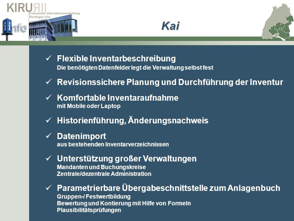 Flexible Inventarbeschreibung Die benötigten Datenfelder legt die Verwaltung selbst fest Revisionssichere Planung und Durchführung der Inventur Komfor