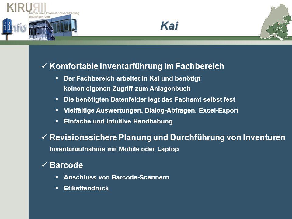 Komfortable Inventarführung im Fachbereich Der Fachbereich arbeitet in Kai und benötigt keinen eigenen Zugriff zum Anlagenbuch Die benötigten Datenfel