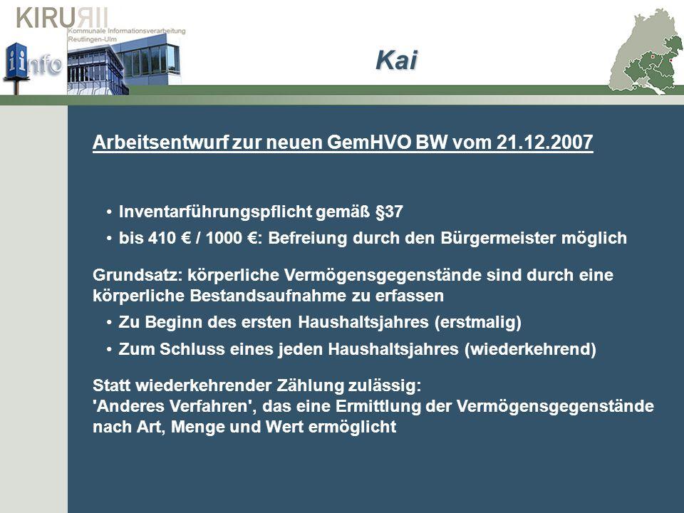 Arbeitsentwurf zur neuen GemHVO BW vom 21.12.2007 Inventarführungspflicht gemäß §37 bis 410 / 1000 : Befreiung durch den Bürgermeister möglich Grundsa