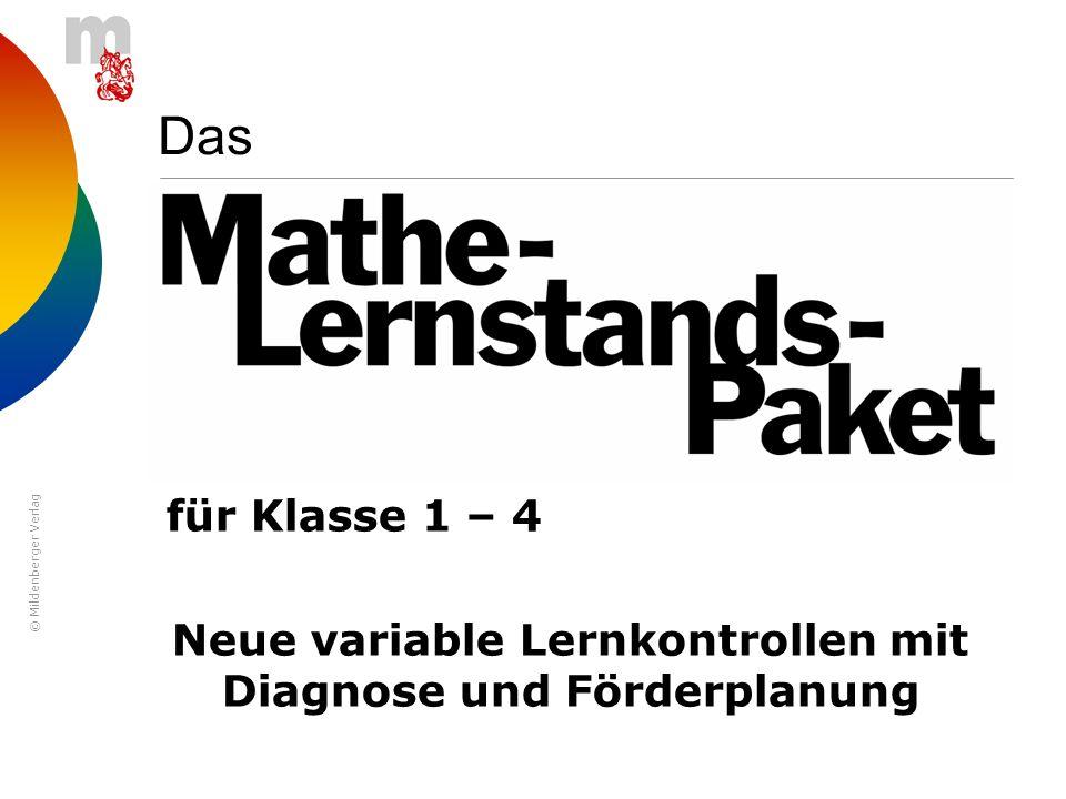 © Mildenberger Verlag Das für Klasse 1 – 4 Neue variable Lernkontrollen mit Diagnose und Förderplanung