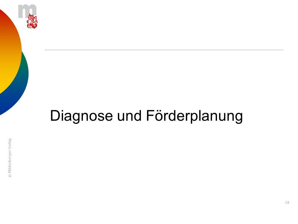© Mildenberger Verlag 18 Diagnose und Förderplanung