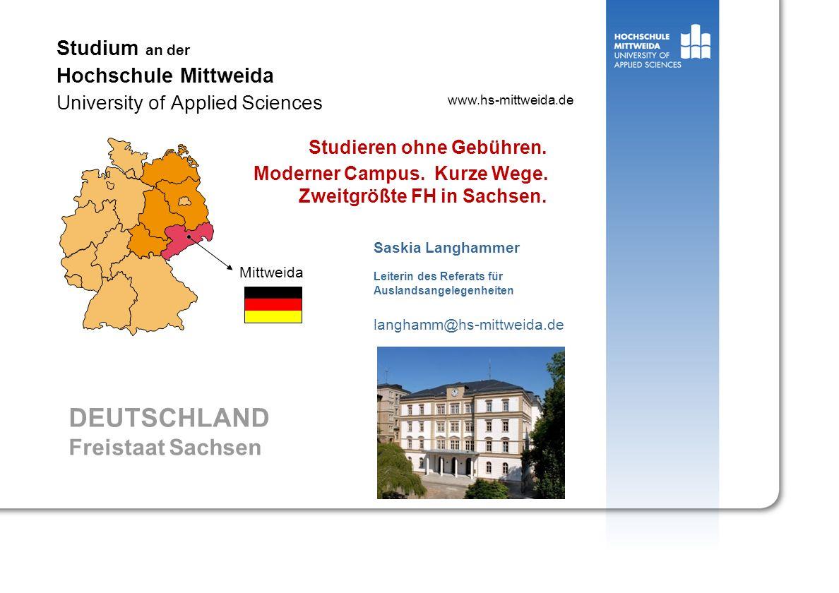 Studium an der Hochschule Mittweida University of Applied Sciences Studieren ohne Gebühren. Moderner Campus. Kurze Wege. Zweitgrößte FH in Sachsen. Sa
