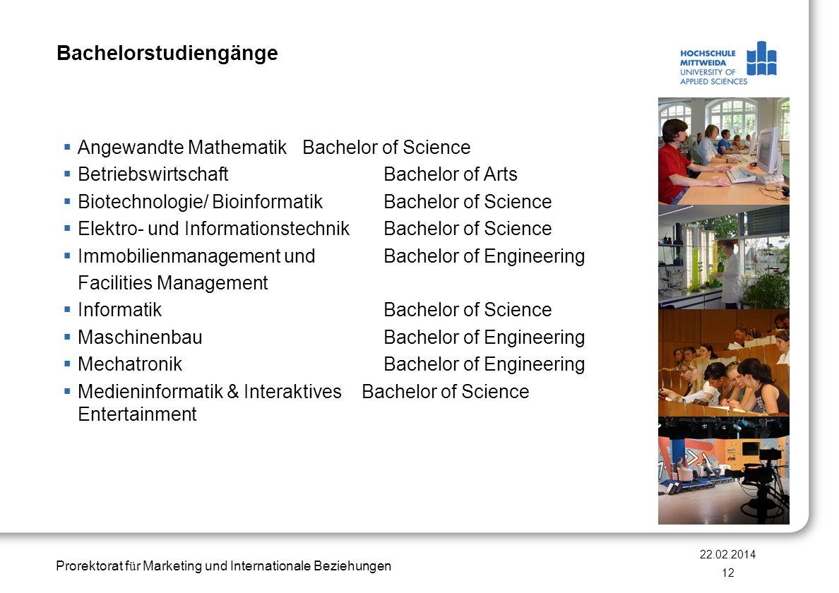 Prorektorat f ü r Marketing und Internationale Beziehungen Bachelorstudiengänge Angewandte Mathematik Bachelor of Science BetriebswirtschaftBachelor o
