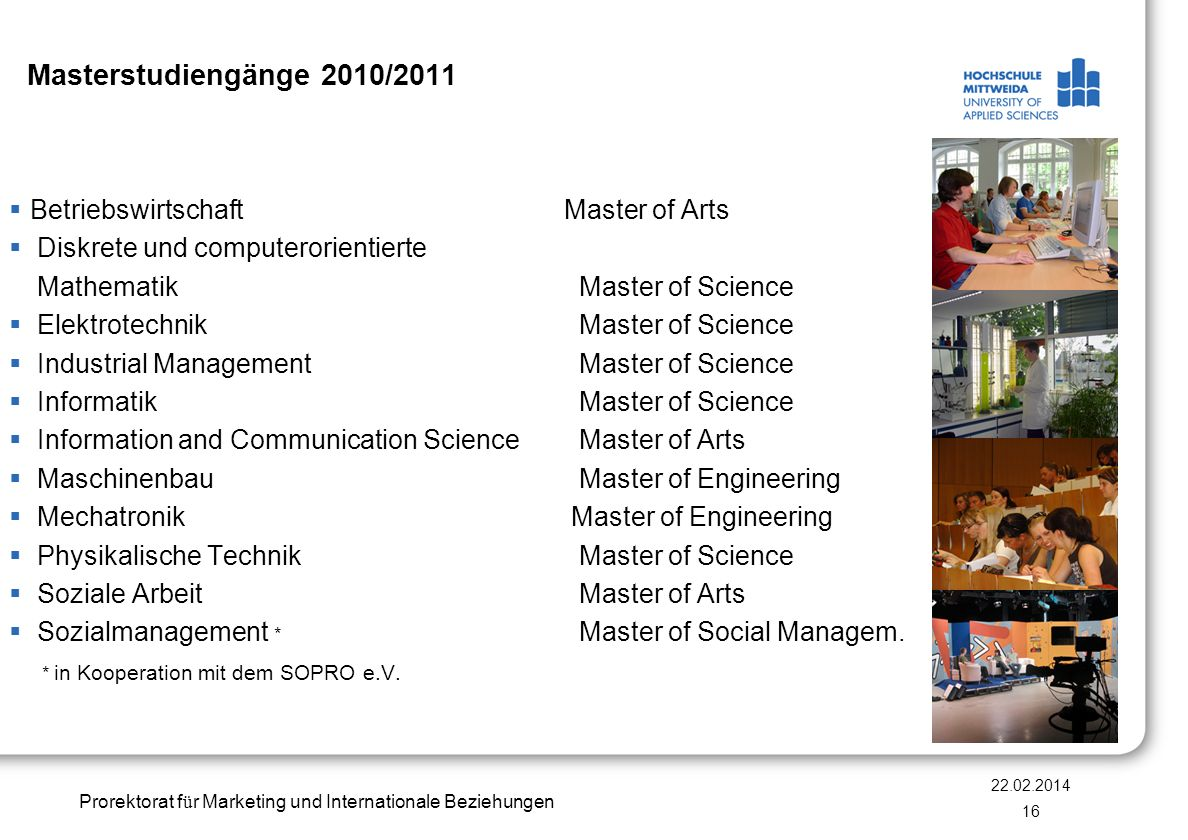 Prorektorat f ü r Marketing und Internationale Beziehungen Masterstudiengänge 2010/2011 Betriebswirtschaft Master of Arts Diskrete und computerorienti