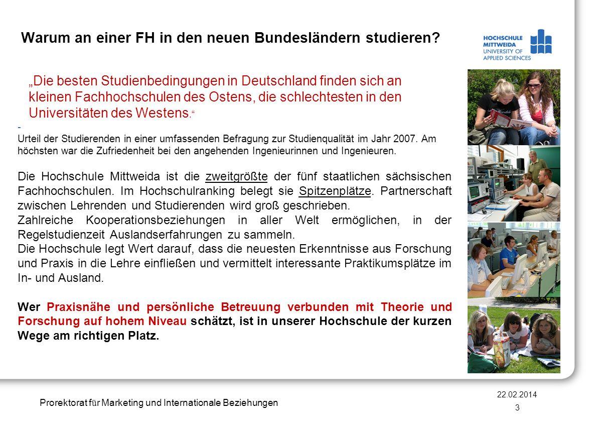 Prorektorat f ü r Marketing und Internationale Beziehungen Warum an einer FH in den neuen Bundesländern studieren? Die besten Studienbedingungen in De