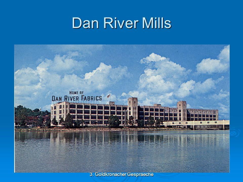 3. Goldkronacher Gespraeche Dan River Mills