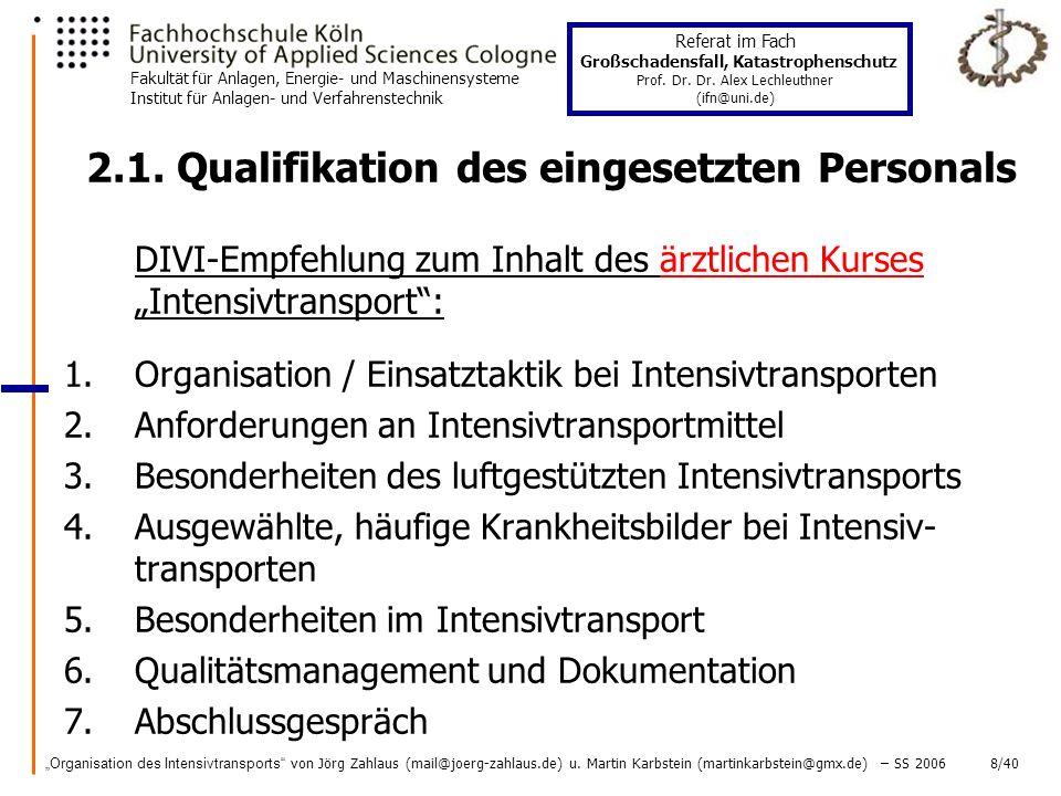 Organisation des Intensivtransports von Jörg Zahlaus (mail@joerg-zahlaus.de) u.