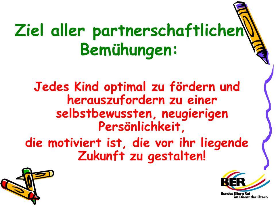 Ziel aller partnerschaftlichen Bemühungen: Jedes Kind optimal zu fördern und herauszufordern zu einer selbstbewussten, neugierigen Persönlichkeit, die