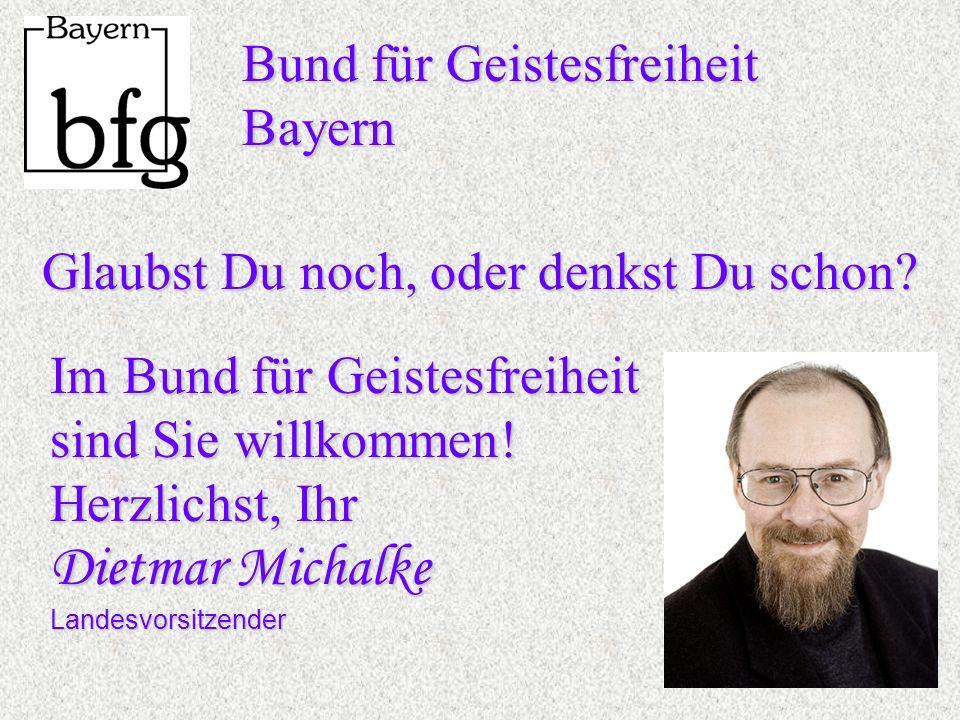Bund für Geistesfreiheit Bayern Glaubst Du noch, oder denkst Du schon.