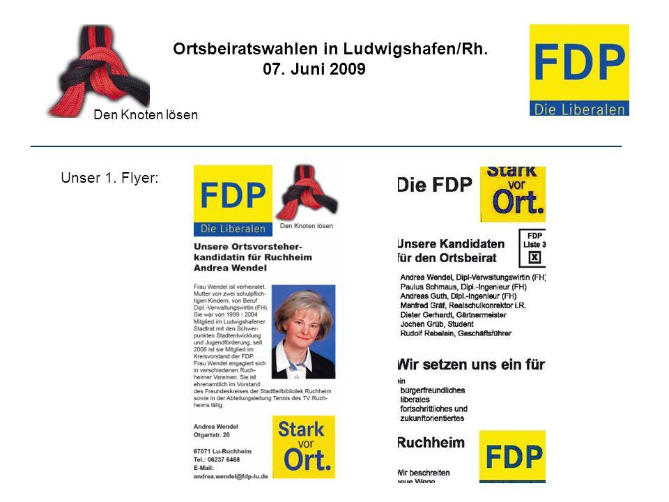 Ortsbeiratswahlen in Ludwigshafen/Rh. 07. Juni 2009 Den Knoten lösen ________________________________________________________________ Unser 1. Flyer: