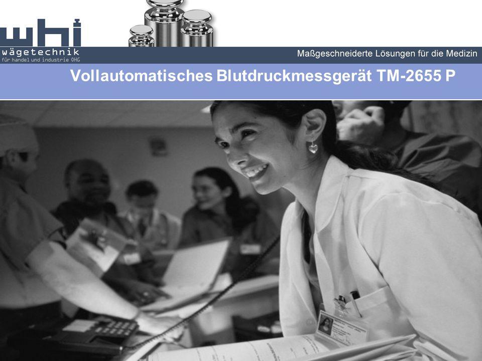 Endovascular Maßgeschneiderte Lösungen für die medizin Die neue Generation – Exklusiv in Deutschland Vollautomatisches Blutdruckmessgerät TM-2655 P