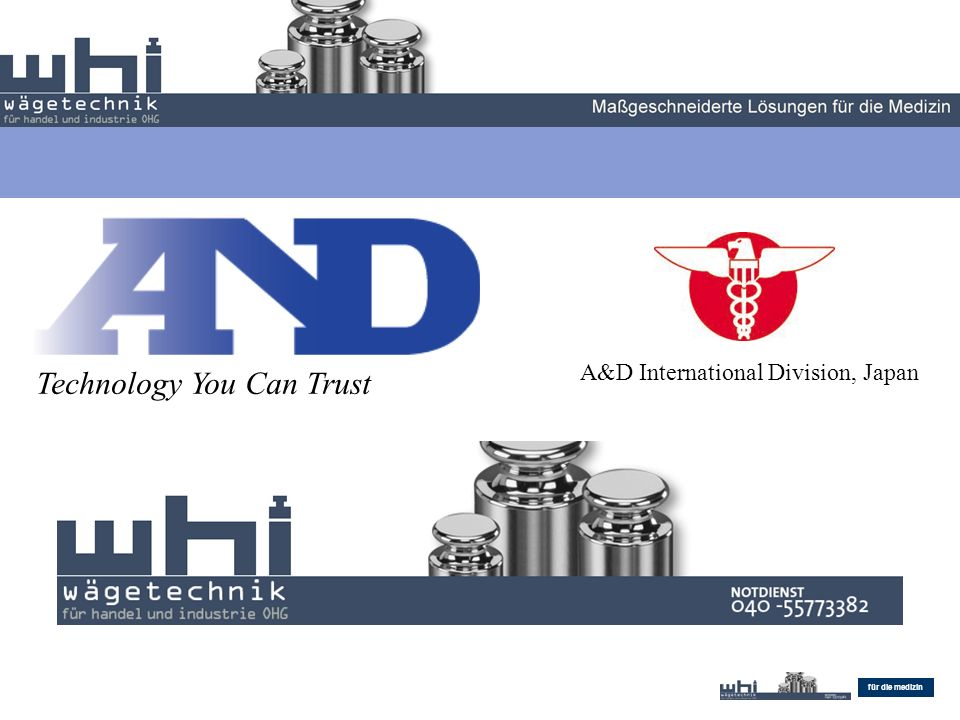 Endovascular Maßgeschneiderte Lösungen für die medizin Technology You Can Trust A&D International Division, Japan Technology You Can Trust