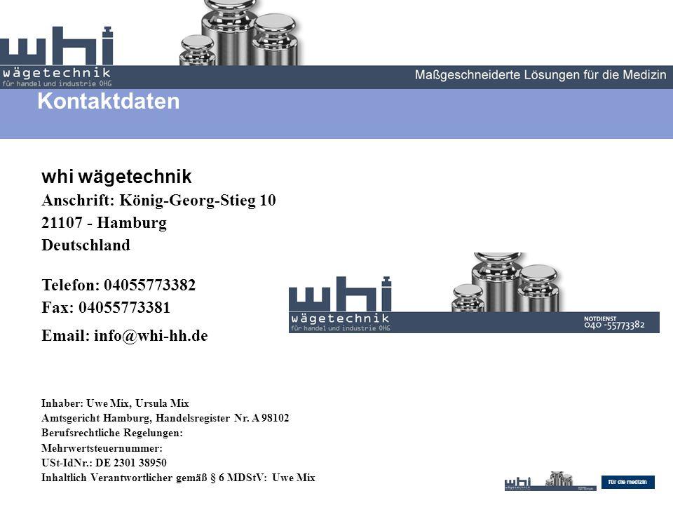 Endovascular Maßgeschneiderte Lösungen für die medizin whi wägetechnik Anschrift: König-Georg-Stieg 10 21107 - Hamburg Deutschland Telefon: 04055773382 Fax: 04055773381 Email: info@whi-hh.de Inhaber: Uwe Mix, Ursula Mix Amtsgericht Hamburg, Handelsregister Nr.