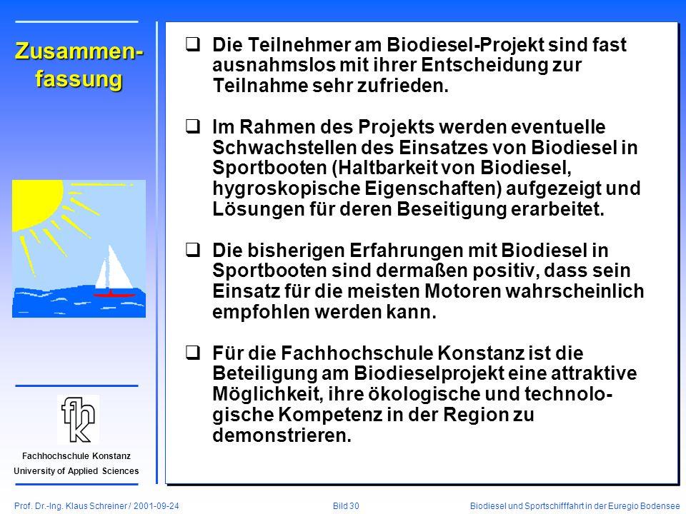 Prof. Dr.-Ing. Klaus Schreiner / 2001-09-24 Biodiesel und Sportschifffahrt in der Euregio Bodensee Bild 30 Fachhochschule Konstanz University of Appli
