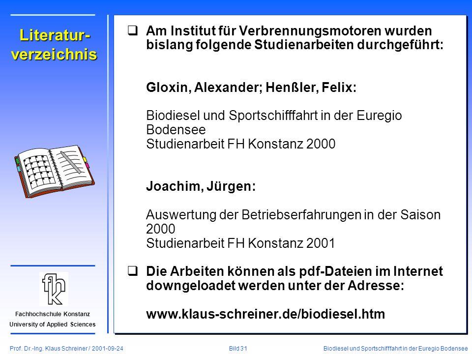Prof. Dr.-Ing. Klaus Schreiner / 2001-09-24 Biodiesel und Sportschifffahrt in der Euregio Bodensee Bild 31 Fachhochschule Konstanz University of Appli