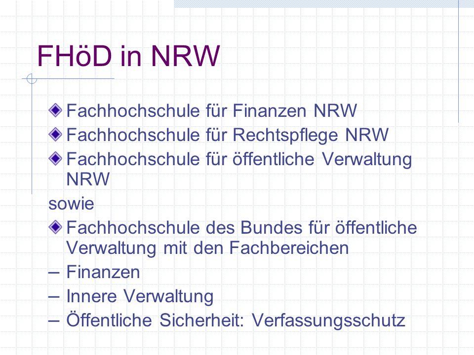FHöD in NRW Fachhochschule für Finanzen NRW Fachhochschule für Rechtspflege NRW Fachhochschule für öffentliche Verwaltung NRW sowie Fachhochschule des